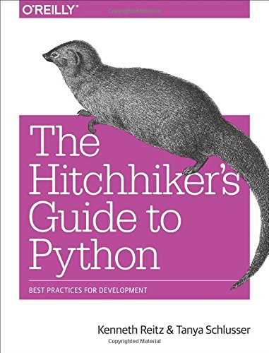 Book cover of The Hitchhiker's Guide to Python: Best Practices for Development by Kenneth Reitz