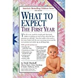 img - for What to Expect The First Year by Heidi Murkoff book / textbook / text book