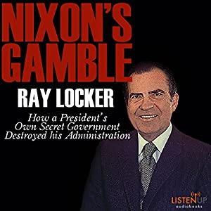 Nixon's Gamble Audiobook