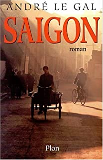 Saigon, Le Gal, André