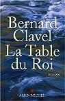 La table du roi par Clavel