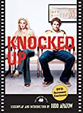 Knocked Up: The Shooting Script