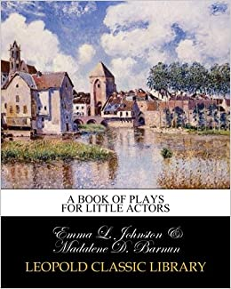 A book of plays for little actors