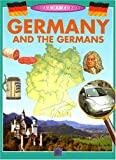Germany and the Germans, Anita Ganeri, 1932799176
