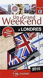 Un Grand Week-End à Londres 2015