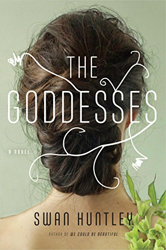 The Goddesses: A Novel