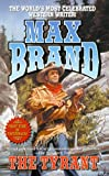 The Tyrant, Max Brand, 0843954388