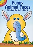 Funny Animal Faces Sticker Activity Book (Dover Little Activity Books Stickers)