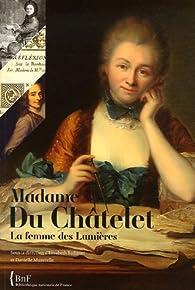 Madame Du Châtelet : La femme des Lumières par  Bibliothèque nationale de France