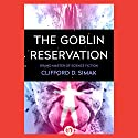 The Goblin Reservation Audiobook by Clifford Simak Narrated by Bernard Setaro Clark
