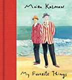 My Favorite Things, Maira Kalman, 0062122975