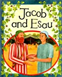 img - for Jacob and Esau (Bible Stories (Hardcover Franklin Watts)) book / textbook / text book