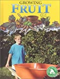 Growing Fruit, Tracy Maurer, 155916252X