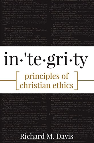 Integrity principles of christian ethics kindle edition by integrity principles of christian ethics by davis richard m fandeluxe Image collections