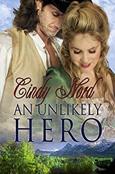 An Unlikely Hero (The Cutteridge Series  Book 3) by [Nord, Cindy]