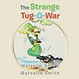 The Strange Tug-O-War, Malcolm Green, 1483624358