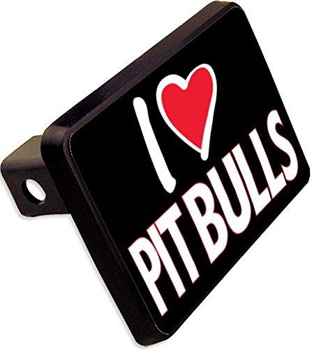 I LOVE PITBULLS Trailer Hitch Cover Plug Funny Novelty cheapyardsigns