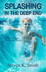 Splashing in the Deep End: Adventures Raising Boys