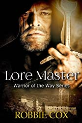 Lore Master (Warrior of the Way) (Volume 2)