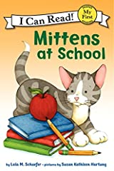 Mittens at School (My First I Can Read) Kindle Edition