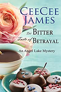 The Bitter Taste Of Betrayal by CeeCee James ebook deal