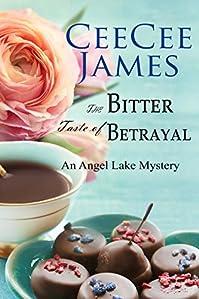 The Bitter Taste Of Betrayal by CeeCee James ebook deal