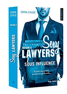 Sexy Lawyers 02 : Sous influence, Chase, Emma