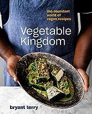 Vegetable Kingdom: The Abundant World of Vegan Recipes