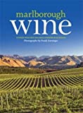 Marlborough Wine: Stories from New Zealand's Premier Wine Region