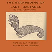 The Stampeding of Lady Bastable Audiobook by Hector Hugh Munro Narrated by Cathy Dobson