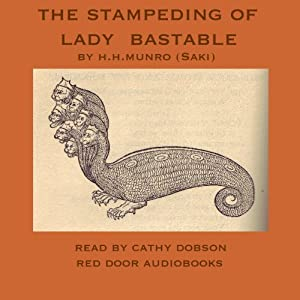 The Stampeding of Lady Bastable Audiobook