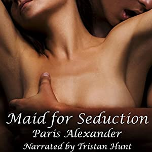 Maid for Seduction Audiobook