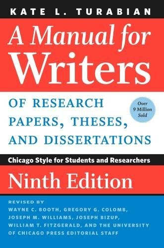 Pdf Reference A Manual for Writers of Research Papers, Theses, and Dissertations, Ninth Edition: Chicago Style for Students and Researchers (Chicago Guides to Writing, Editing, and Publishing)