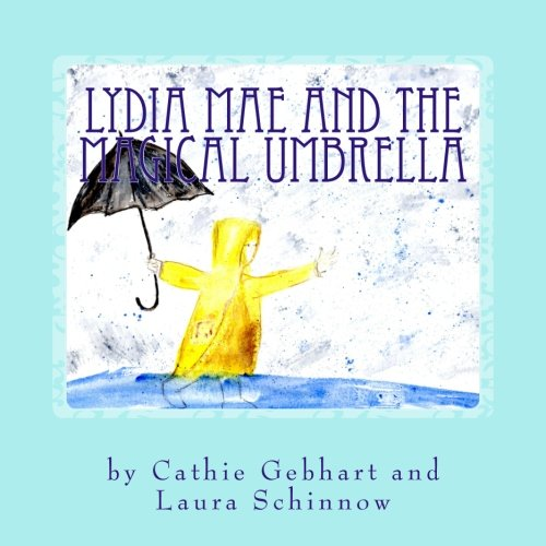 Lydia Mae and the Magical Umbrella (Mema Stories) (Volume 1)