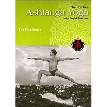 Amazon Com Ashtanga Yoga The Practice First Series With David Swenson David Swenson Ashtanga Yoga Productions Movies Tv