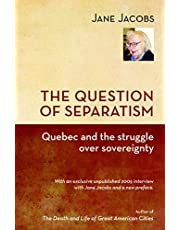 Question of Separatism: Quebec and the Struggle over Sovereignty