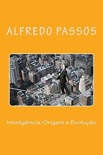Inteligencia Central: Origem e Evolução por [Passos, Alfredo]