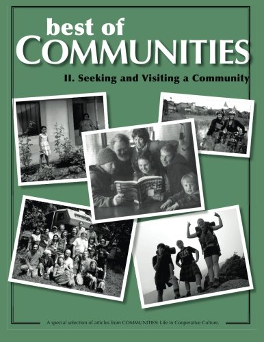 Best of Communities: II. Seeking and Visiting Community (Volume 2)