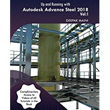 Up and Running with Autodesk Advance Steel 2018 Volume 1