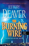 The Burning Wire, Jeffery Deaver, 1594134359