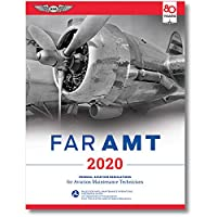 FAR-AMT 2020: Federal Aviation Regulations for Aviation Maintenance Technicians (FAR/AIM Series)