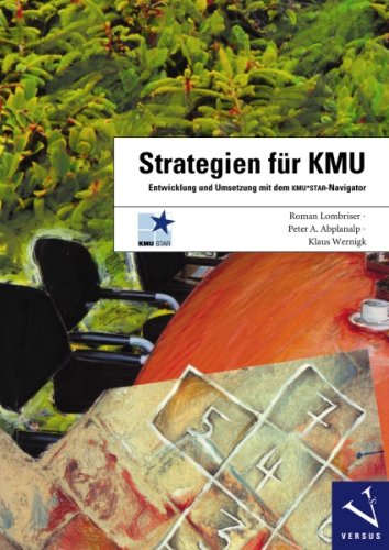 Strategien für KMU: Entwicklung und Umsetzung mit dem KMU*STAR-Navigator