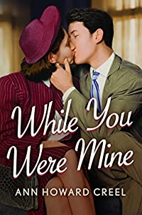 While You Were Mine by Ann Howard Creel ebook deal