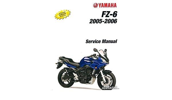 lit 11616 fz 61 2004 2006 yamaha fz6 service manual manufacturer  lit 11616 fz 61 2004 2006 yamaha fz6 service manual manufacturer amazon com books