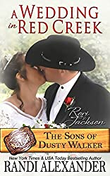A Wedding in Red Creek: Rori and Jackson (The Sons of Dusty Walker Book 9)