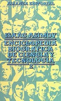 Descargar Libro Enciclopedia Biográfica De Ciencia Y Tecnología, 2 ) Isaac Asimov