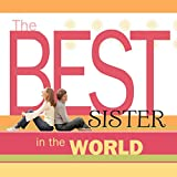 The Best Sister in the World, Howard Books, 147679216X