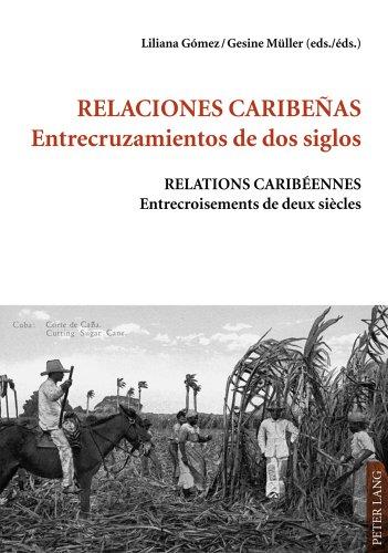 relaciones-caribenas-entrecruzamientos-de-dos-siglos-relations-caribeennes-entrecroisements-de-deux-