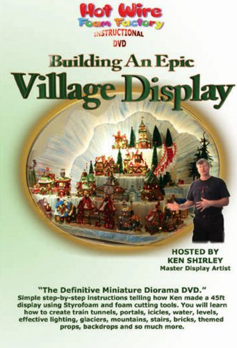 Hot Wire Foam Factory DVD of Building an Epic Village Display