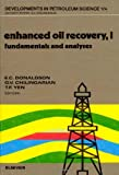 img - for Enhanced Oil Recovery I: Fundamentals and Analyses (Developments in Petroleum Science) (v. 1) book / textbook / text book